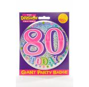 Giant Party Badge 80th - Pink
