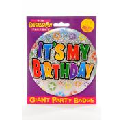 Giant Party Badge - It's My Birthday